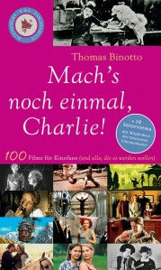 Thomas Binotto «Machs noch einmal, Charlie!»